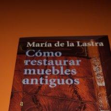 Libros: LIBRO COMO RESTAURAR MUEBLES ANTIGUOS. Lote 266322083