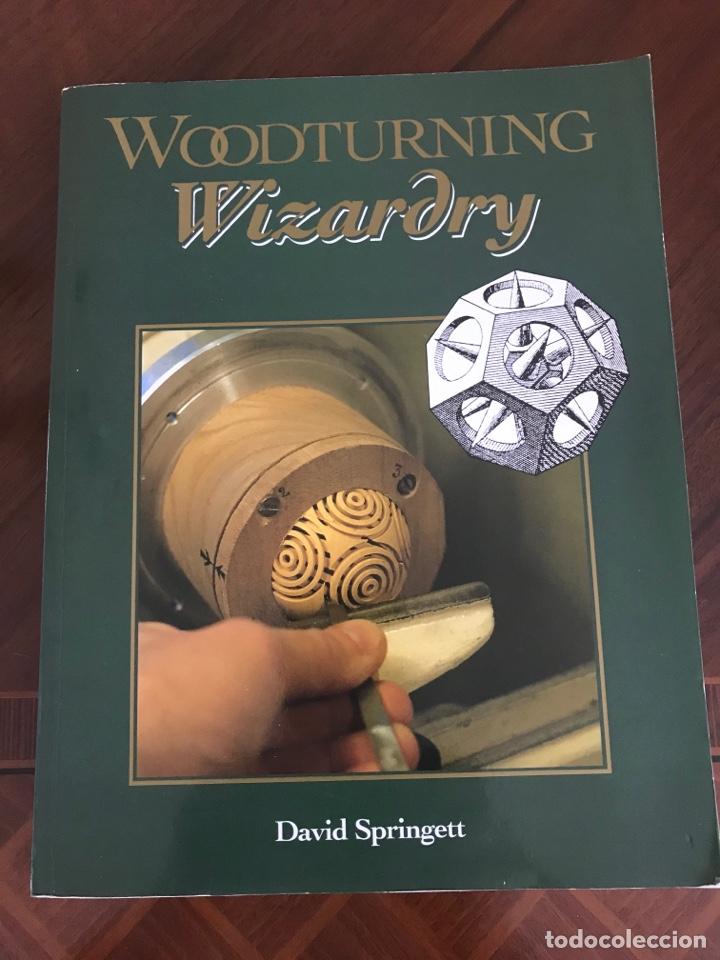 WOODTURNING WIZARDRY . (Libros Nuevos - Bellas Artes, ocio y coleccionismo - Artesanía y Manualidades)