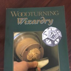 Libros: WOODTURNING WIZARDRY .. Lote 268319099