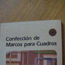 Libros: CONFECCION DE MARCOS PARA CUADROS. GRAESCH, HEINZ. PROGENSA EDITORIAL, 1988. Lote 283496718