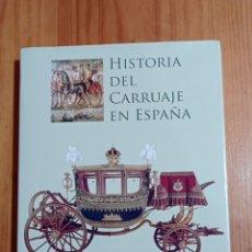 Libros: IS-22 HISTORIA DEL CARRUAJE EN ESPAÑA TAPA DURA CON CUBIERTA 413 PAG. MEDIDAS 31X25 NUEVO. Lote 290796038