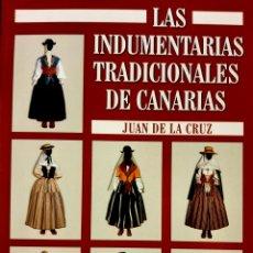 Libros: LAS INDUMENTARIAS TRADICIONALES DE CANARIAS. Lote 293763438