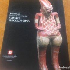 Libros: ARTES RITUALES DEL NUEVO MUNDO. Lote 295012843