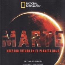 Libros: MARTE: NUESTRO FUTURO EN EL PLANETA ROJO - NATIONAL GEOGRAPHIC (NUEVO). Lote 75568726