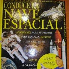 Libros: NAVE ESPACIAL (LIBRO Y MAQUETA). Lote 64992247