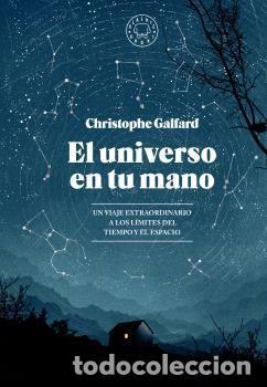 ASTRONOMÍA. EL UNIVERSO EN TU MANO - CHRISTOPHE GALFARD (CARTONÉ) (Libros Nuevos - Ciencias, Manuales y Oficios - Astronomía )