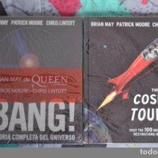 Libros: ¡BANG! LA HISTORIA COMPLETA DEL UNIVERSO & THE COSMIC TOURIST - BRIAN MAY. Lote 86424156