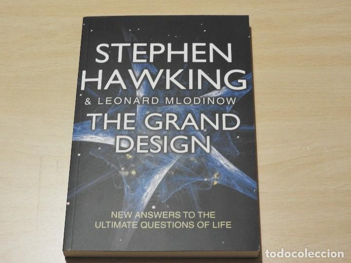 THE GRAND DESING. STEPHEN HAWKING AND LEONARD MLODINOW. EL GRAN DISEÑO. ASTRONOMÍA (Libros Nuevos - Ciencias, Manuales y Oficios - Astronomía )