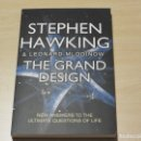 Libros: THE GRAND DESING. STEPHEN HAWKING AND LEONARD MLODINOW. EL GRAN DISEÑO. ASTRONOMÍA. Lote 101488623