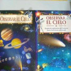 Libros: OBSERVAR EL CIELO (I Y II) (2 TOMOS). Lote 103475795
