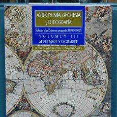 Libros: ASTRONOMÍA, GEODESIA Y TOPOGRAFÍA, VOL. III. SOLUCIÓN A LOS EXAMENES PROPUESTOS 1990-1997. Lote 108780275