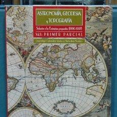 Libros: ASTRONOMÍA, GEODESIA Y TOPOGRAFÍA, VOL. I. SOLUCIÓN A LOS EXAMENES PROPUESTOS 1990-1997. Lote 108781303