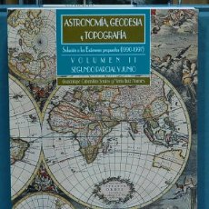 Libros: ASTRONOMÍA, GEODESIA Y TOPOGRAFÍA, VOL. II. SOLUCIÓN A LOS EXAMENES PROPUESTOS 1990-1997. Lote 108781651
