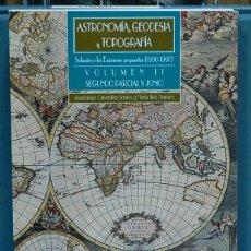 Libros: ASTRONOMÍA, GEODESIA Y TOPOGRAFÍA, VOL. II. SOLUCIÓN A LOS EXAMENES PROPUESTOS 1990-1997. Lote 108781763