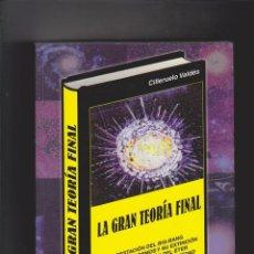 Libros: LA GRAN TEORÍA FINAL - CILLERUELO VALDÉS - 2005. Lote 135489662