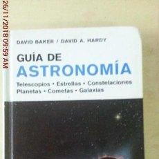 Libros: GUIA DE ASTRONOMIA - DAVID BAKER. Lote 141642118