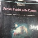 Libros: PARTICLE PHYSICS IN THE COSMOS - RICHARD GARRIGAN AND PETER TROVER. Lote 144083030