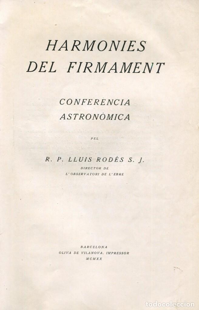 Libros: OBSERVATORI DEL EBRE-R.P LLUIS RODÉS S.J.- HARMONIES DEL FIRMAMENT-CONFERENCIA ASTRONOMICA ANY 1920. - Foto 2 - 144919838