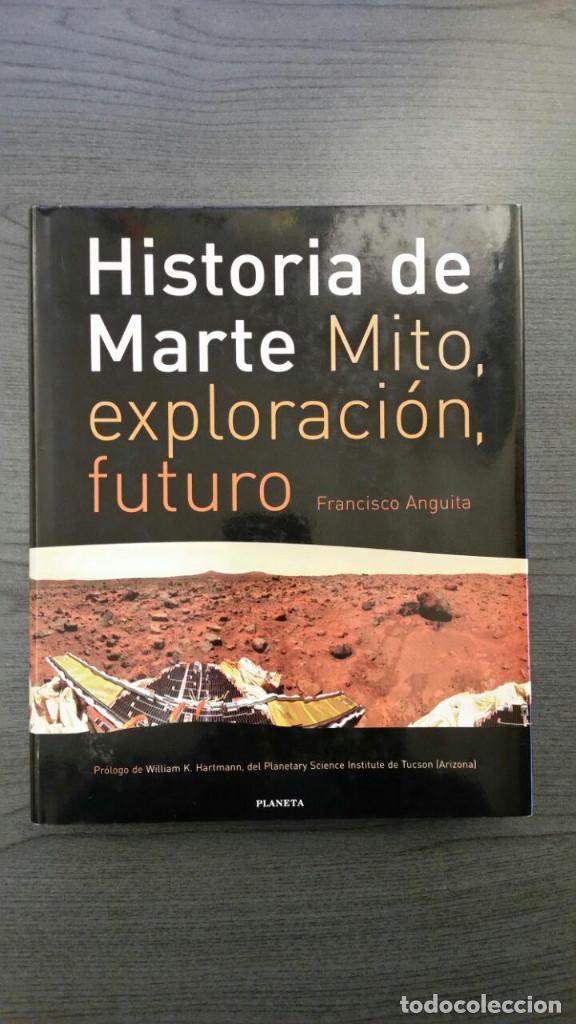 HISTORIA DE MARTE MITO, EXPLORACION Y FUTURO (Libros Nuevos - Ciencias, Manuales y Oficios - Astronomía )