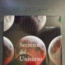 Libros: SECRETOS DEL UNIVERSO. Lote 145270238