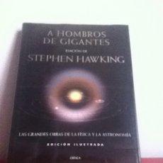 Libros: A HOMBROS DE GIGANTES. STEPHEN HAWKING. Lote 145570781