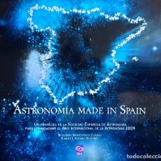 Libros: ASTRONOMIA MADE IN SPAIN. CONMEMORACION 2009. UNIVERSO.. Lote 169045192