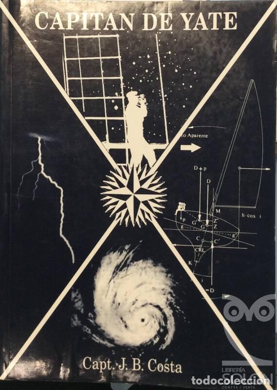 CAPITÁN DE YATE - J. B. COSTA (Libros Nuevos - Ciencias, Manuales y Oficios - Astronomía )