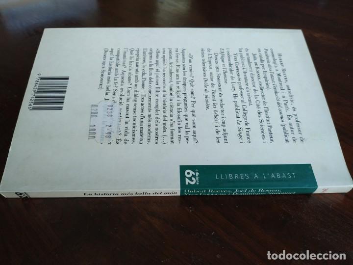 Libros: La historia mes bella del mon, Els secrets del nostres origens de Hubert Reeves un altre alternativa - Foto 13 - 183694745