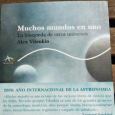 Libros: MUCHOS MUNDOS EN UNO. ALEX VILENKIN. Lote 201199096
