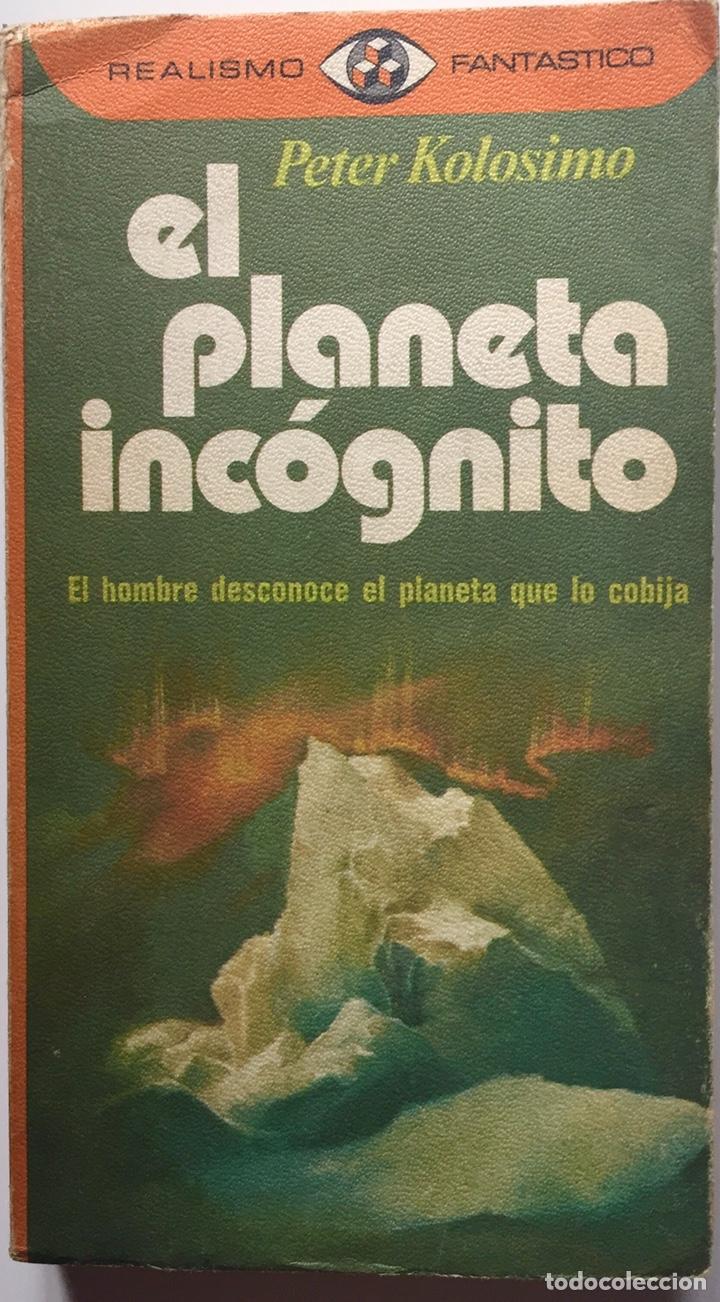 EL PLANETA INCÓGNITO PETER KOLOSINO 1976 PLAZA&JANES (Libros Nuevos - Ciencias, Manuales y Oficios - Astronomía )