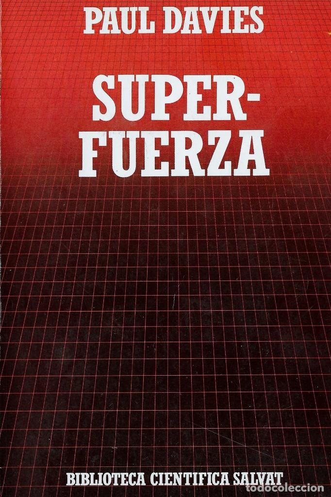 SUPER FUERZA. PAUL DAVIES (Libros Nuevos - Ciencias, Manuales y Oficios - Astronomía )