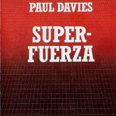 Libros: SUPER FUERZA. PAUL DAVIES. Lote 205329045