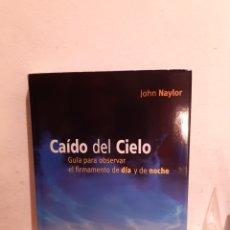 Libros: CAÍDO EL CIELO. Lote 206233723