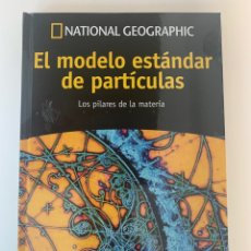 Libros: MODELO STANDARD DE PARTÍCULAS VOL. 14 - NATIONAL GEOGRAPHIC - COLECCIÓN PASEO POR EL COSMOS - NUEVO. Lote 213617282