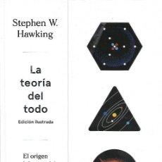 Libros: LA TEORIA DEL TODO, STEPHEN HAWKING. ILUSTRADA CIRCULO DE LECTORES. Lote 219591417