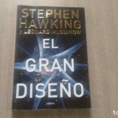 Libros: STEPHEN HAWKING Y LEONARD MLODINOW - EL GRAN DISEÑO -. Lote 222321992