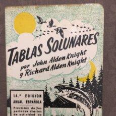 Libros: TABLAS SOLUNARES. ALDEN KNIGHT 1968. Lote 224364157