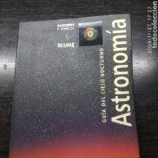 Libros: GUÍA DEL CIELO NOCTURNO. ASTRONOMÍA. Lote 231081020