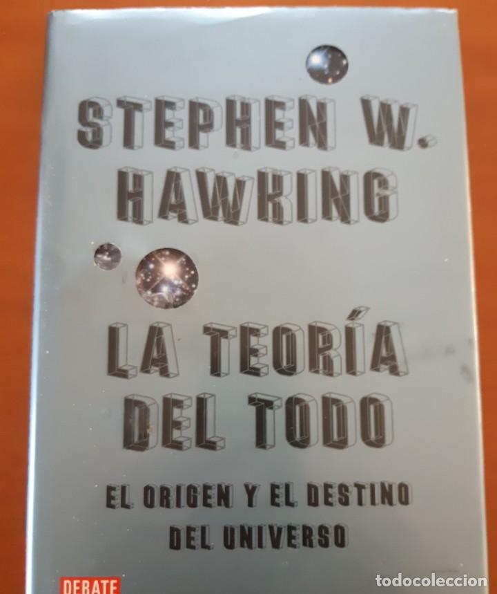 LA TEORIA DEL TODO. STEPHEN HAWKING. EL ORIGEN Y EL DESTINO DEL UNIVERSO (Libros Nuevos - Ciencias, Manuales y Oficios - Astronomía )