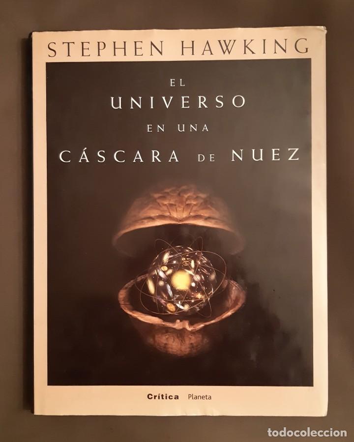 EL UNIVERSO EN UNA CASCARA DE NUEZ. STEPHEN HAWKING. + + + REGALO LA MATERIA OSCURA (Libros Nuevos - Ciencias, Manuales y Oficios - Astronomía )