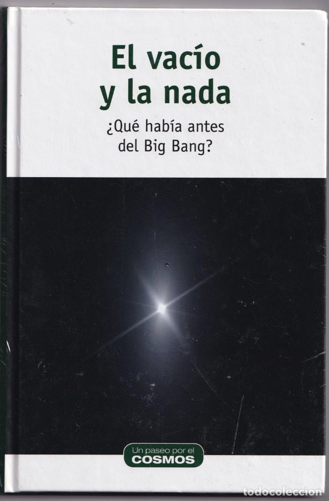 *PRECINTADO NUEVO* EL VACÍO Y LA NADA - ¿QUÉ HABÍA ANTES DEL BIG BANG? - ENRIQUE F. BORJA - RBA 2015 (Libros Nuevos - Ciencias, Manuales y Oficios - Astronomía )