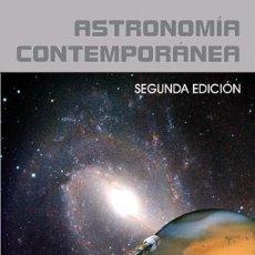 Libros: ASTRONOMÍA CONTEMPORÁNEA. SEGUNDA EDICIÓN. JORGE RUIZ MORALES. EDITORIAL SIRIUS 2.002. Lote 235501115