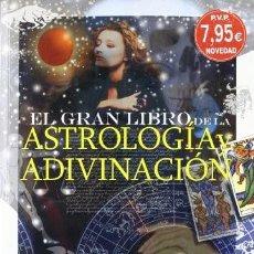 Libros: EL GRAN LIBRO DE LA ASTROLOGIA Y ADIVINACION. Lote 237900255