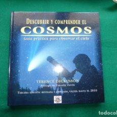 Libros: LIBRO DESCUBRIR Y COMPRENDER EL COSMOS. Lote 249343220