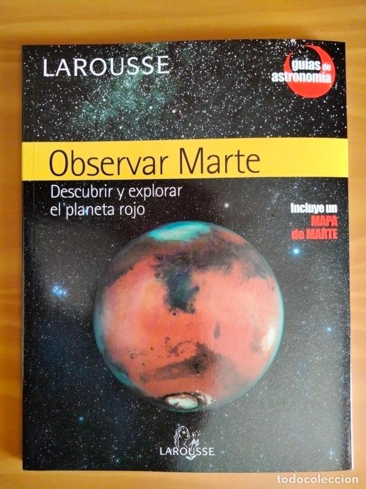 OBSERVAR MARTE LAROUSSE 2005. EIP (Libros Nuevos - Ciencias, Manuales y Oficios - Astronomía )