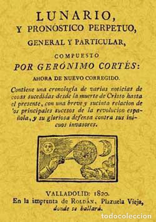 LUNARIO Y PRONÓSTICO PERPETUO, GENERAL Y PARTICULAR. GERÓNIMO CORTÉS (Libros Nuevos - Ciencias, Manuales y Oficios - Astronomía )