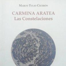 Libros: CARMINA ARATEA: LAS CONSTELACIONES. MARCO TULIO CICERON. Lote 258878240