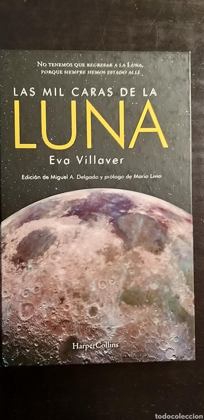 LAS MIL CARAS DE LA LUNA. VILLAVER (Libros Nuevos - Ciencias, Manuales y Oficios - Astronomía )