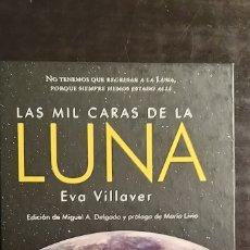 Libros: LAS MIL CARAS DE LA LUNA. VILLAVER. Lote 260775100