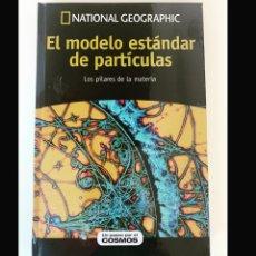 Libros: COLECCIÓN PASEO POR EL COSMOS EL MODELO ESTÁNDAR DE PARTÍCULAS. Lote 265770639